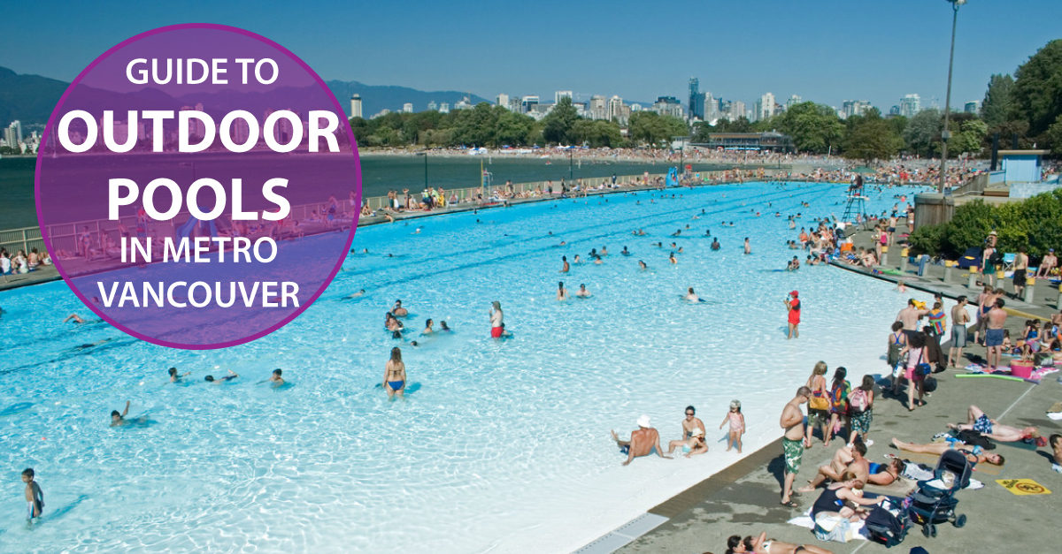 2017 Complete Guide Map To Outdoor Pools In Metro Vancouver Healthy Family Expo